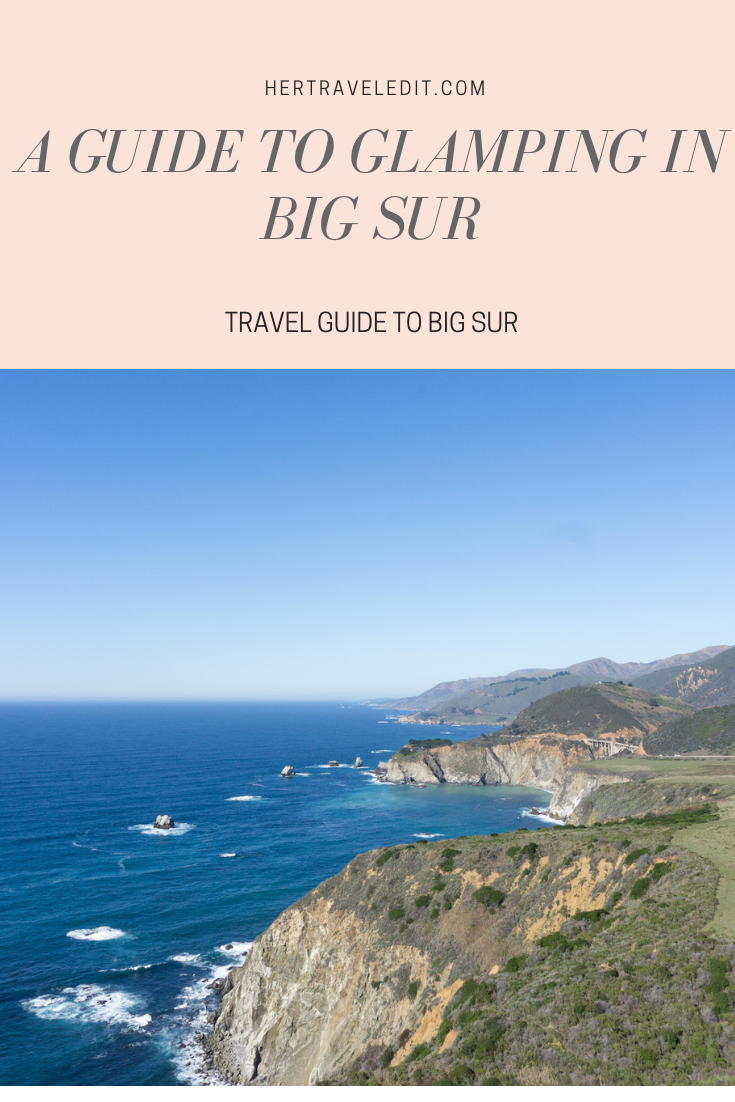 A Guide to Glamping in Big Sur