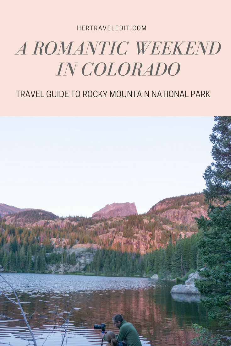 A Travel Guide to a Romantic Weekend in the Rocky Mountains