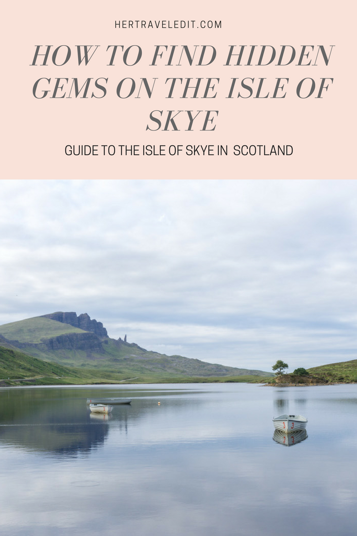How to Find Hidden Gems on the Isle of Skye, Scotland