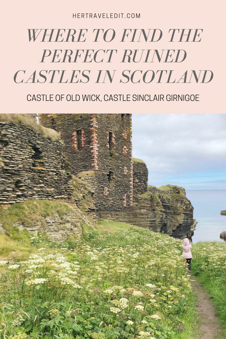 Where to find the most romantic ruined castles in Scotland, North Coast 500