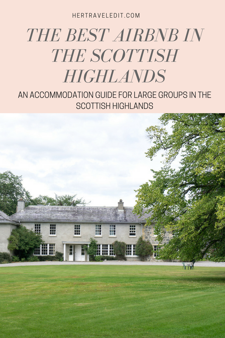 The Best Airbnb in the Scottish Highlands for a large group