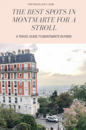 The Best areas to Walk and Explore Montmarte