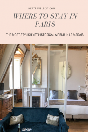 Where to Stay in Paris : Book this stylish yet historical airbnb
