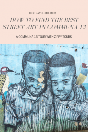 How to Find the Best Street Art in Communa 13 and learn about Communa 13 from a local who grew up there