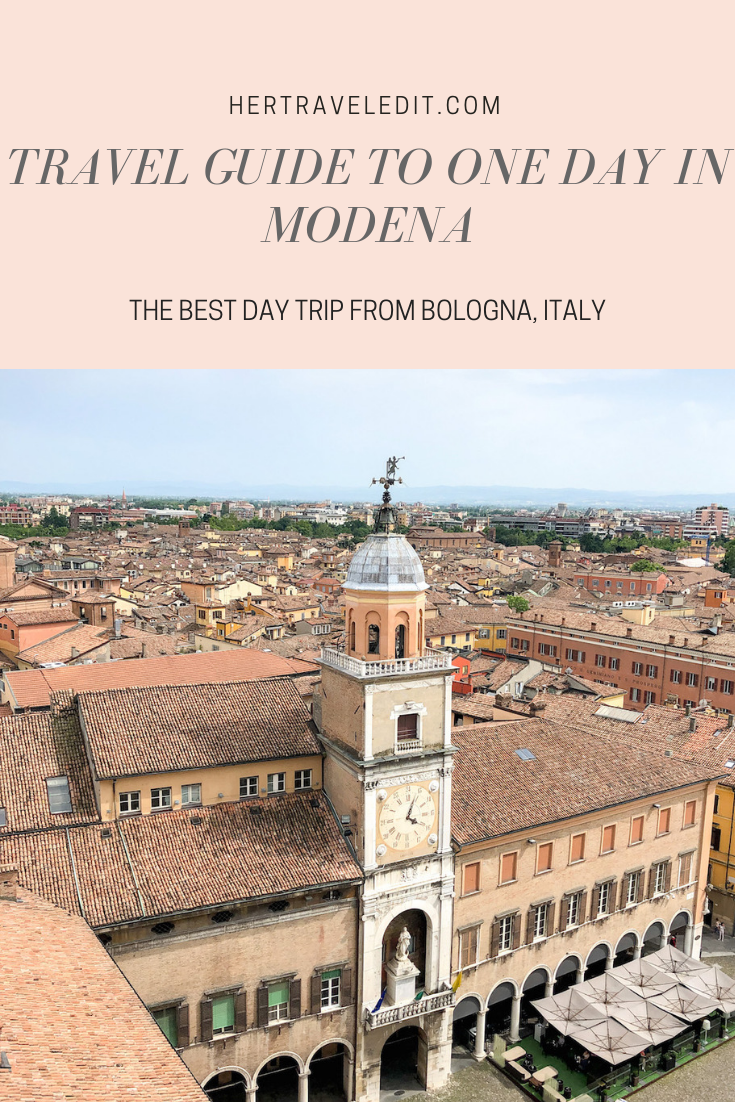 How to Spend One Day in Modena - the Perfect Travel Guide