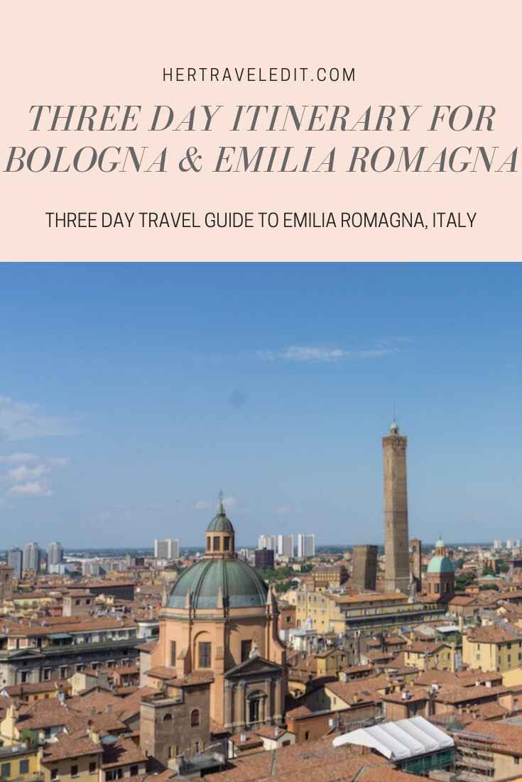 A Three Day Itinerary for Bologna and Emilia Romagna