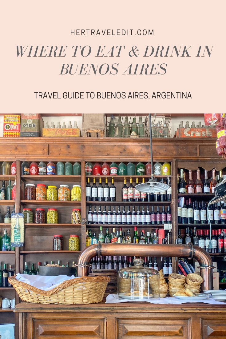 Where to Eat & Drink in Buenos Aires, Argentina : A Travel Guide