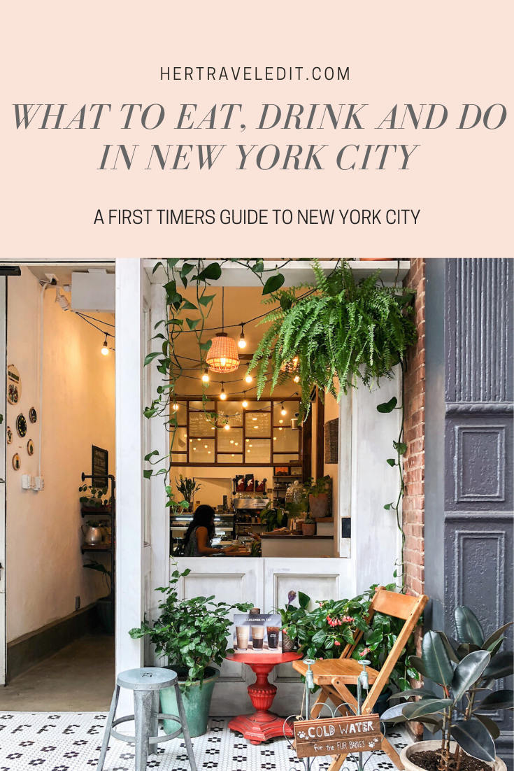 What to Eat Drink and Do in New York City